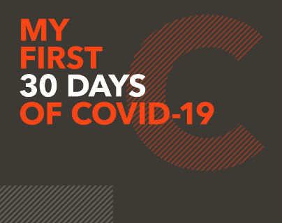 my first 30 days of covid-19