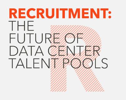 recruitment: the future of data center talent pools