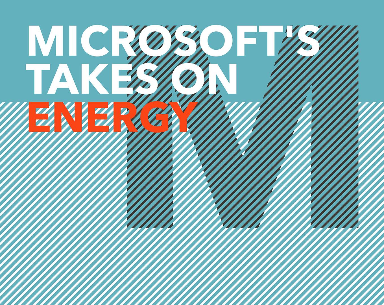 Microsoft's take on energy