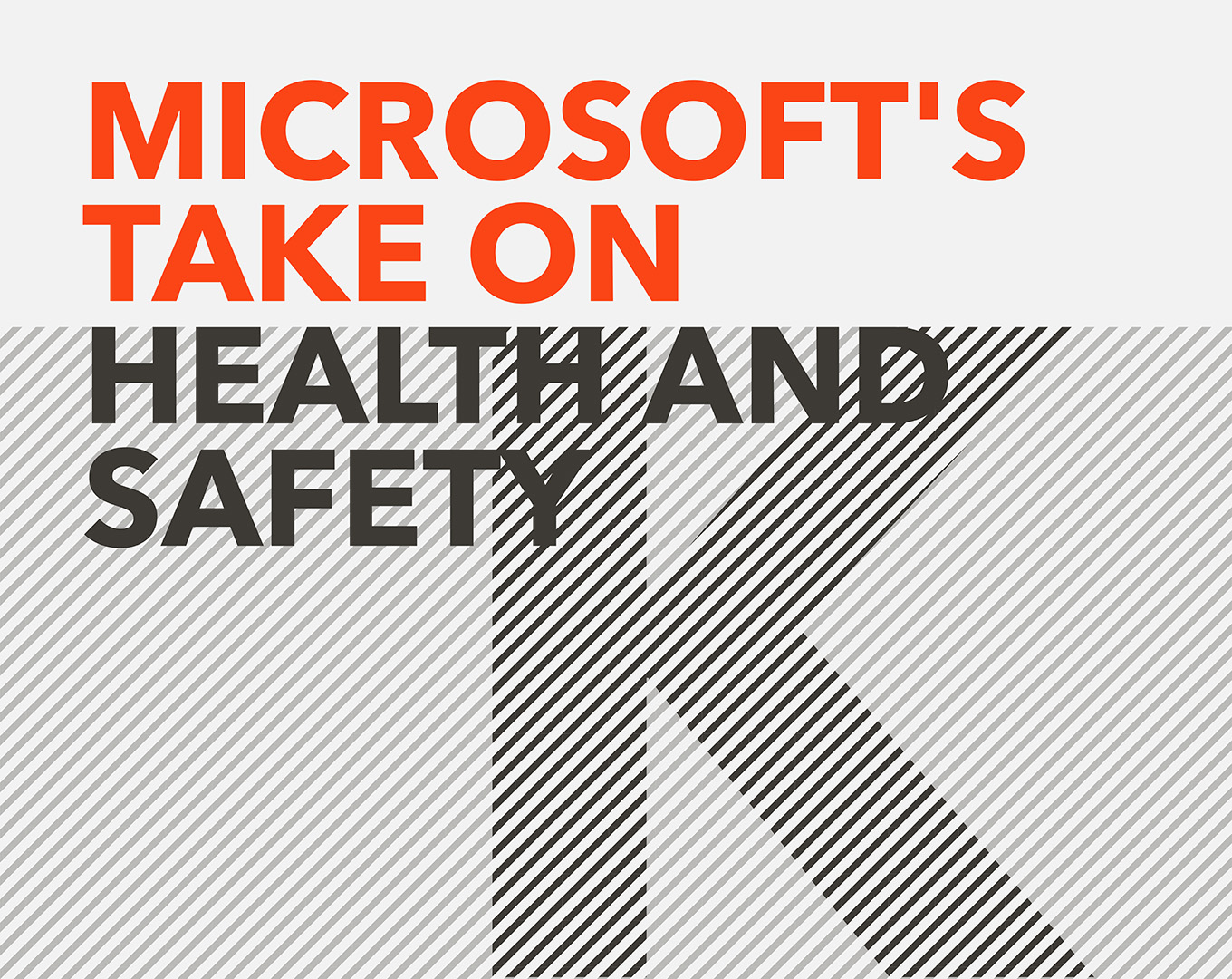 Microsoft's take on health and safety