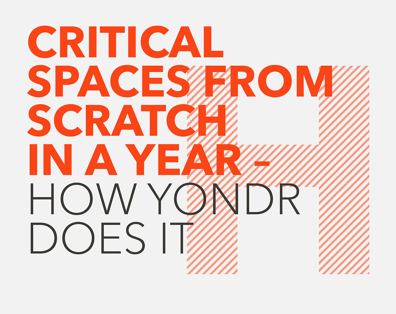 Critical spaces from scratch in a year